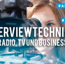 Interviewtechniken für Radio, TV und Business mit Martina Arnold