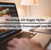 Workshop: Die Verbindung von Dramaturgie und Montage - Wie kommen Wendepunkte und Spannungsbögen vom Drehbuch ins Bild