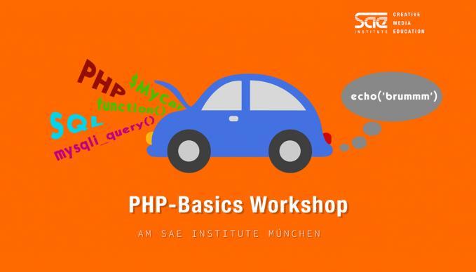 Workshop Back-End Programming PHP MySQL SAE Institute München
