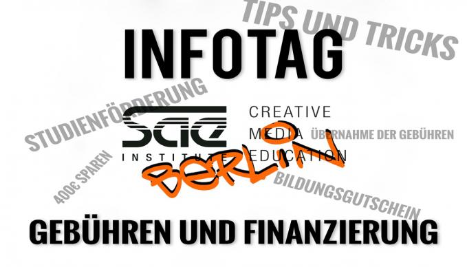 SAE Berlin - INFOTAG: Gebühren und Finanzierungsmöglichkeiten