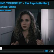 """Psychothriller / Kurzfilm  """"MIND YOURSELF"""" von SAE Studenten auf """"Startnext"""""""